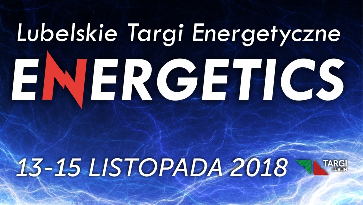 Targi Energetyczne ENERGETICS 2018